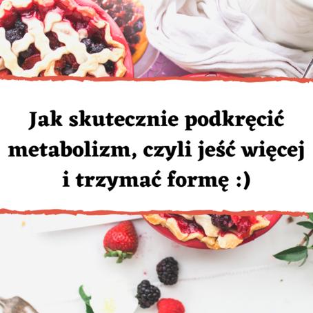 Jak podkręcić metabolizm? Poznaj sprawdzone sposoby!