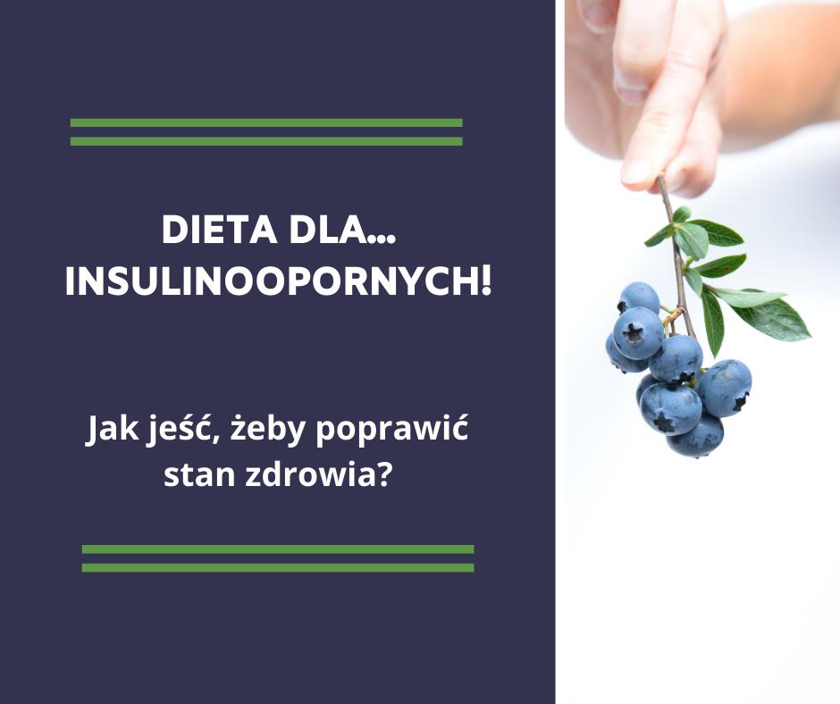 dieta dla osób z insulinoopornością