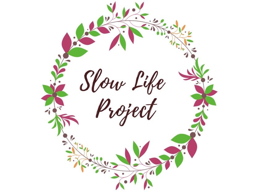 Slow Life Project